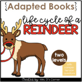 Reindeer Life Cycle Adapted Book [ Level 1 and 2 ] Life Cy