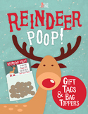 Reindeer Poop! Gift Tags & Bag Toppers FREEBIE!