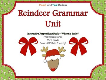 Reindeer Prepositions and Verb Speech Therapy Unit! Interactive Book Included!