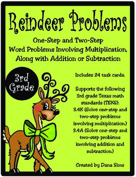 Reindeer Problems: Word Problems With Multiplication TEKS 3.4K and 3.4A