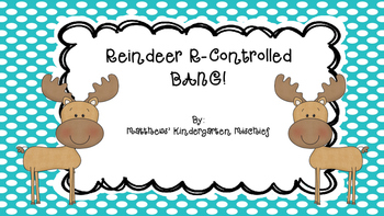 Reindeer R-Controlled BANG!