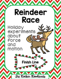 Reindeer Race Force and Motion Experiment