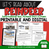 Reindeer Informational Text, Story, and Poem  Digital and Print
