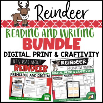 Reindeer: Reading and Writing Bundle {2nd and 3rd Grade}