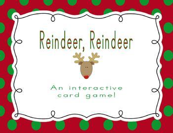Reindeer, Reindeer: An Interactive Card Game