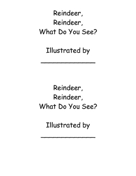 Reindeer, Reindeer, What Do You See?