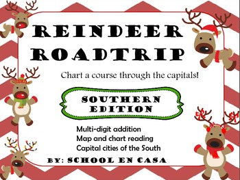 Reindeer Roadtrip Southern Edition: Math and Social Studies Center