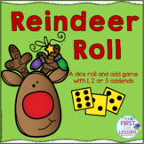Reindeer Roll: A Roll And Add Game With 1, 2 or 3 Addends