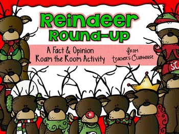 Reindeer Round-Up - A Fact & Opinion Roam the Room Activity