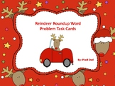 Reindeer Roundup Word Problem Task Cards