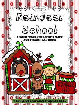 Reindeer School  (A Sight Word Emergent Reader and Teacher Lap Book)