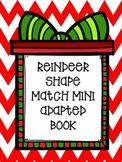 Reindeer Shape Mini Adapted Book