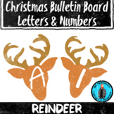 Reindeer Theme Bulletin Board Letters/Numbers Holiday Them