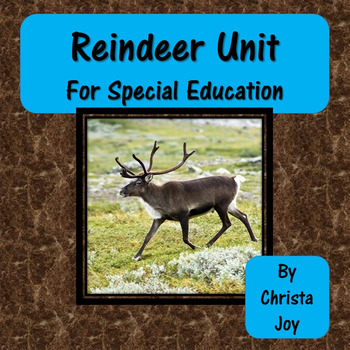 Reindeer Unit for Special Education
