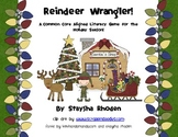 Reindeer Wrangler: A Common Core Alinged Literacy Game For the Holiday Season!
