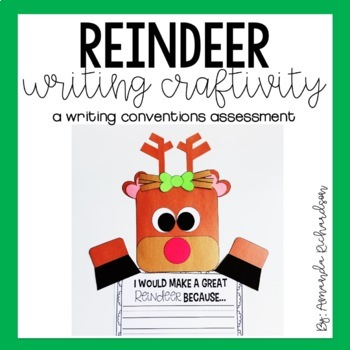 Reindeer Writing Craft: A Writing Conventions Assessment