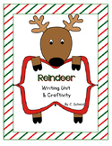 Reindeer Writing Unit and Craftivity