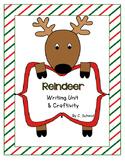 Reindeer Writing Unit and Craftivity