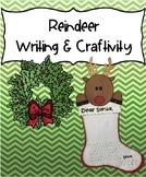 Reindeer Writing and Craftivity (Dear Santa) - December wr