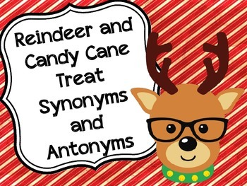 Reindeer and Candy Cane Treat Synonyms and Antonyms