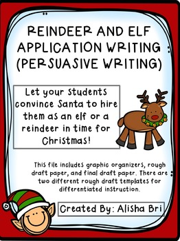 Reindeer and Elf Persuasive Writing for Christmas - Application Writing