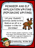 Reindeer and Elf Persuasive Writing for Christmas - Applic