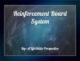 Reinforcement Board System