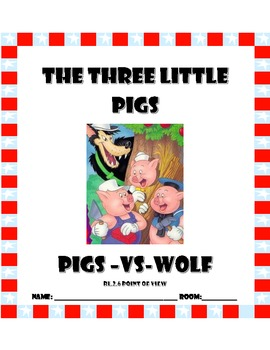 Reinforcing Point of View using the Three Little Pigs