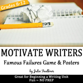 Famous Authors Who Failed, Game and Posters to Motivate Student Writers