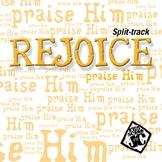 Rejoice! Split-Track