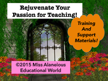Rejuvenate Your Passion for Teaching! Training and Support
