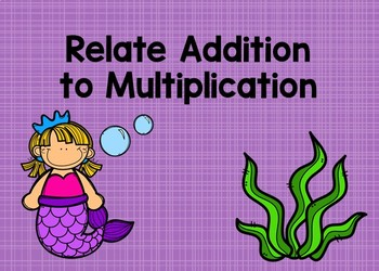 Relate Addition to Multiplication Boom Cards