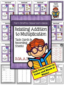 3rd Grade Go Math 3.2 Relate Addition to Multiplication Bundle