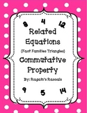 Related Equations - Fact Families - Commutative Property