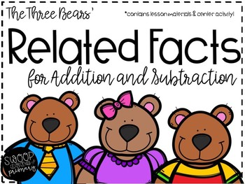 Related Facts: Addition and Subtraction (The Three Bears)