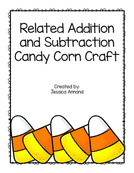 Relating Addition and Subtraction Candy Corn Craft
