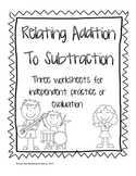 Relating Addition to Subtraction (Related Facts)