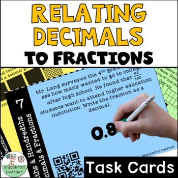 Relating Decimals to Fractions and More 48 Task Cards