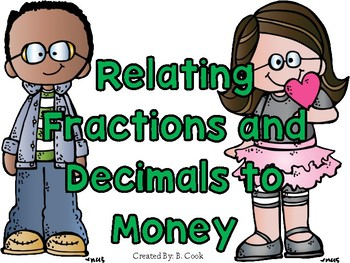 Relating Fractions and Decimals to Money