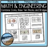 Relating Money to Base Ten Blocks through Math and Engineering