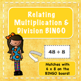 Relating Multiplication and Division BINGO