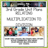 Relating Multiplication to Division Guided Math Lesson Plans 3.4K 3.5D 3.4H