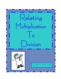 Relating Multiplication to Division Unit
