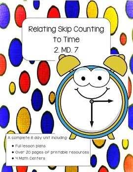 Relating Skip Counting to Time (Math Lessons and Activities)