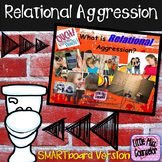 Bullying & Relational Aggression: SMARTboard Guidance Lesson