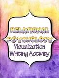 RELATIONAL PSYCHOLOGY: VISUALIZATION AND WRITING ACTIVITY