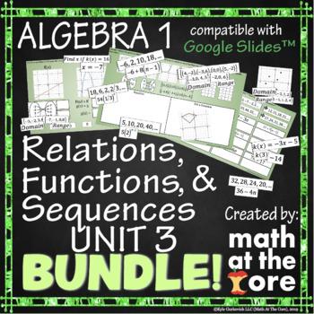 Relations, Functions, & Sequences - Unit 3 - BUNDLE - GOOGLE Slides