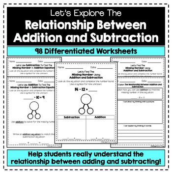 Relationship Between Addition and Subtraction - 98 Differentiated Worksheets
