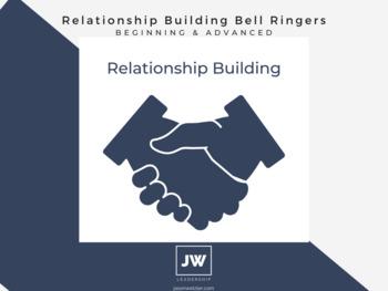 Relationship Building Bell Ringers (Beginning & Advanced)