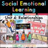 Relationship Skills Social Emotional Learning Unit